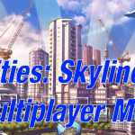 cities skylines multiplayer