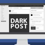 Facebook dark post